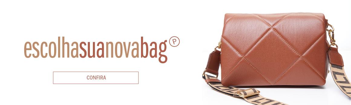 Escolha sua Nova Bag